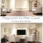 Playroom to Man Cave
