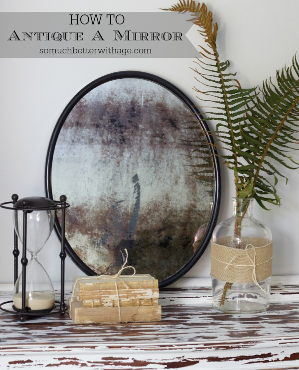 10 Tutorials On How To Antique A Mirror So Much Better