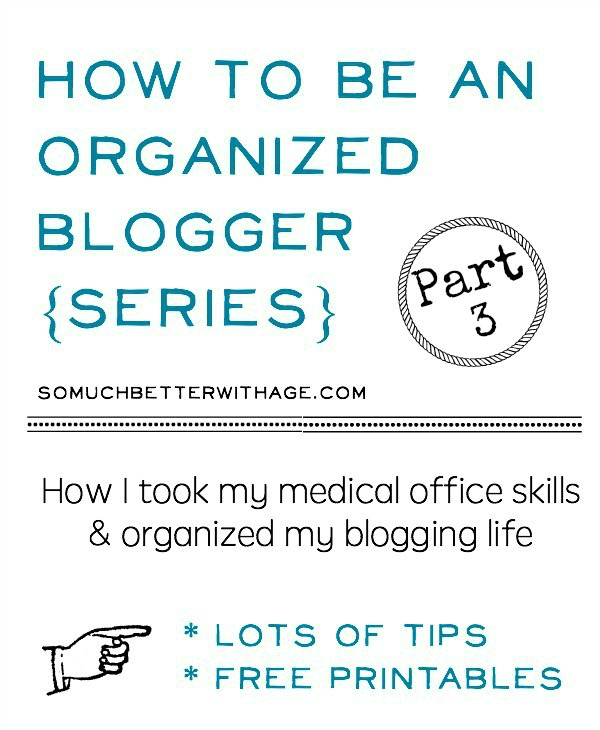 how-to-be-an-organized-blogger-series-part-three