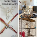 Rustic Finds from Kirkland's + Giveaway