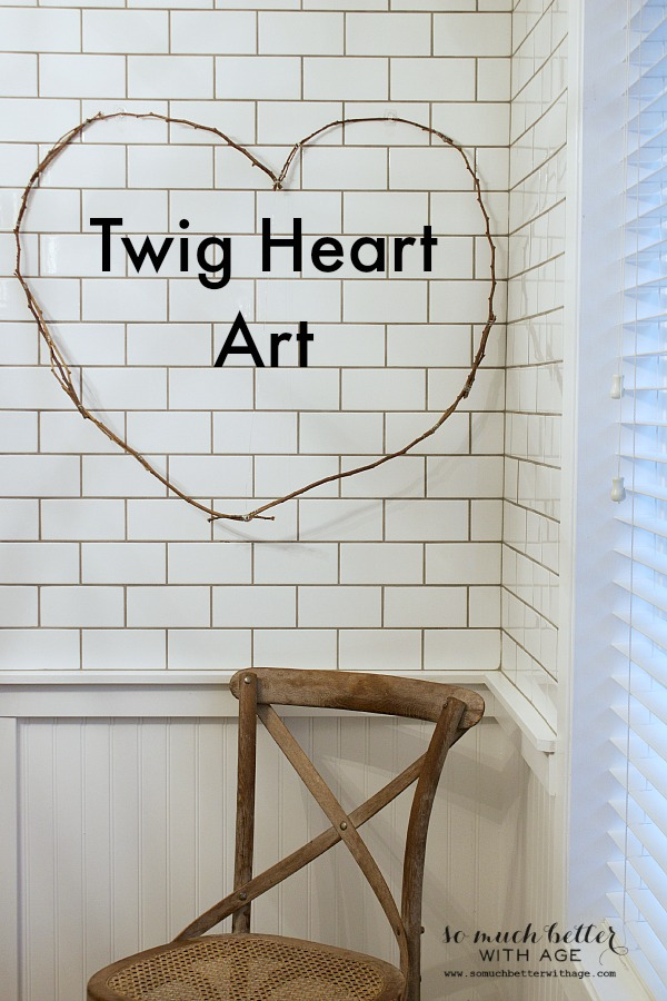 Twig Heart Art | somuchbetterwithage.com