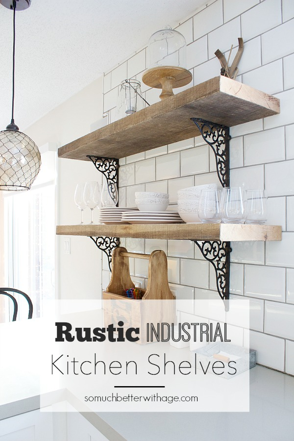 Rustic industrial kitchen shelves by somuchbetterwithage.com